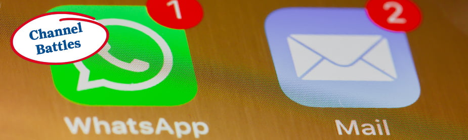 Channel Battles: Is email under threat? And the growth of WhatsApp